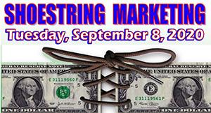 Shoestring Marketing - Tuesday, September 8, 2020