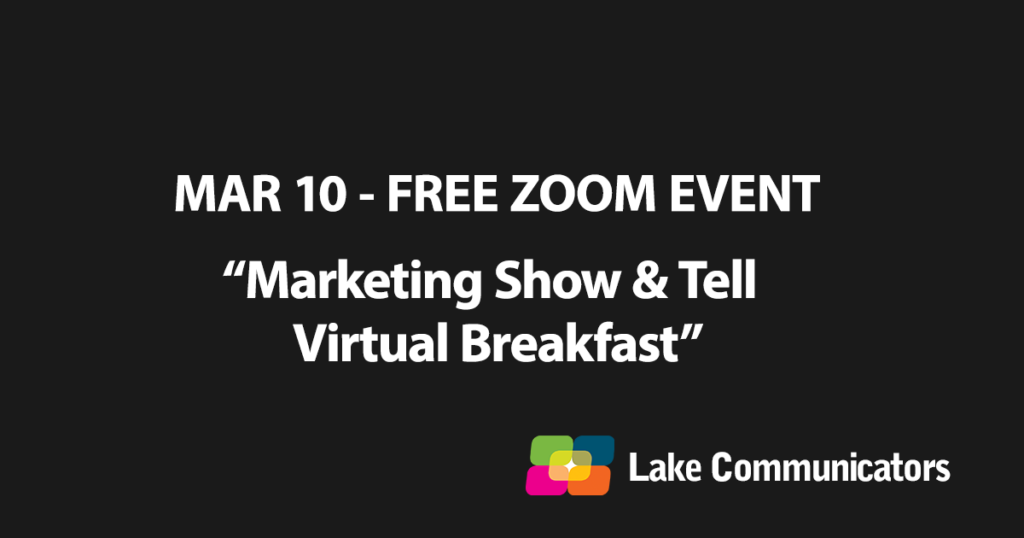 Mar 10 - Free Zoom Event - Marketing Show & Tell Virtual Breakfast